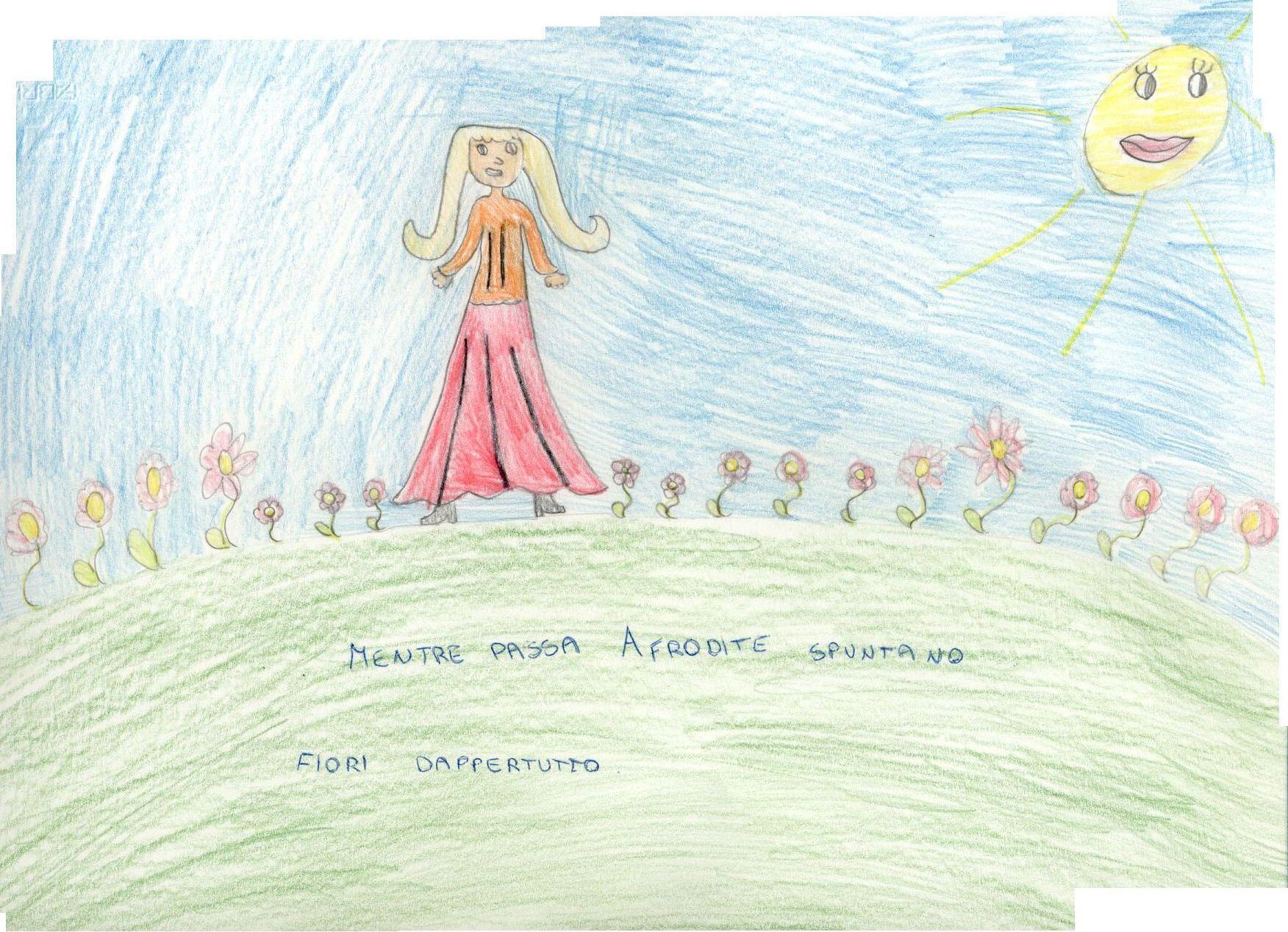 Alunna: Afrodite cammina e i fiori nascono sotto i suoi           piedi